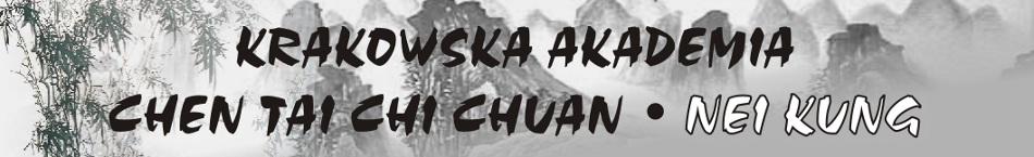 Nei Kung - Krakowska Akademia Chen Taijiquan (Tai Chi Chuan)